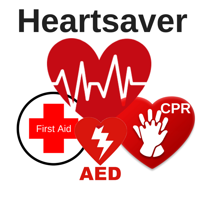Heartsaver CPR, First Aid, and AED
